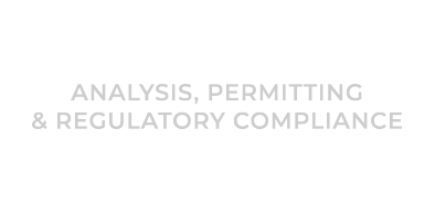 Analysis, Permitting & Regulatory Compliance